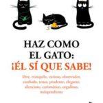 Leer Haz como el gato. ¡Él sí que sabe! – Stéphane Garnier (Online)