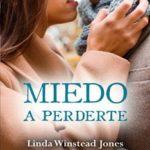 Leer Miedo a perderte – Linda Winstead Jones (Online)