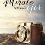 Leer Mírate con mis ojos – Rosario Rodilana (Online)