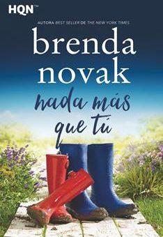 Leer Nada Más Que Tú - Brenda Novak (Online)