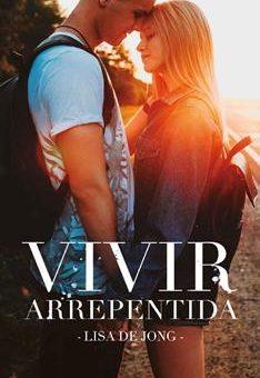 Leer Vivir arrepentida - Lisa de Jong (Online)