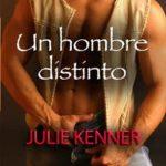 Leer Un hombre distinto – Julie Kenner (Online)