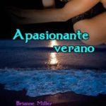 Leer Apasionante verano – Brianne Miller & Adrian Blake (Online)