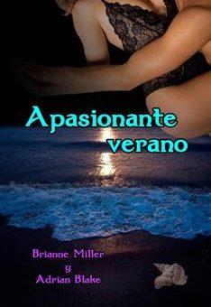 Leer Apasionante verano - Brianne Miller & Adrian Blake (Online)