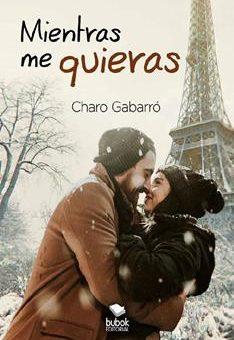 Leer Mientras me quieras - Charo Gabarró (Online)