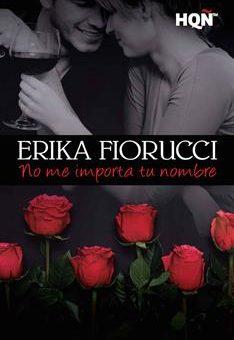 Leer No me importa tu nombre - Erika Fiorucci (Online)