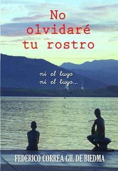 Leer No olvidaré tu rostro - Federico Correa Gil de Biedma (Online)