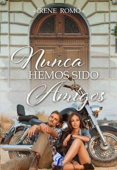 Leer Nunca Hemos Sido Amigos - Irene Romo (Online)