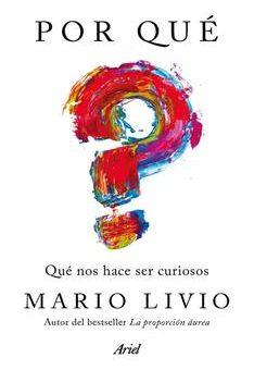 Leer Por qué: Qué nos hace ser curiosos - Mario Livio (Online)