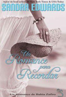 Leer Un Romance para Recordar - Sandra Edwards (Online)