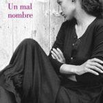 Leer Un mal nombre – Elena Ferrante (Online)