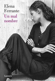 Leer Un mal nombre - Elena Ferrante (Online)