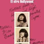Leer El otro Hollywood – Eve Babitz (Online)
