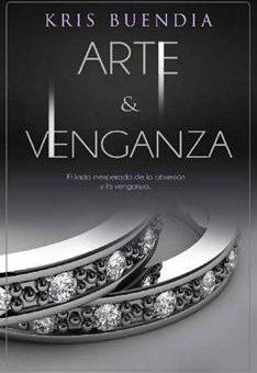 Leer Arte y Venganza - Kris Buendia (Online)