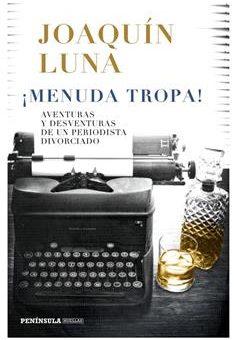 Leer ¡Menuda tropa! - Joaquín Luna (Online)