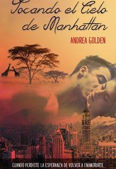 Leer Tocando el cielo de Manhattan - Andrea Golden (Online)