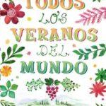 Leer Todos los veranos del mundo – Mónica Gutiérrez (Online)