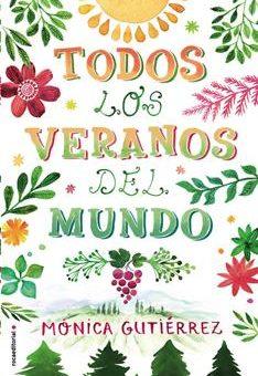 Leer Todos los veranos del mundo - Mónica Gutiérrez (Online)