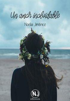 Leer Un amor inolvidable - Noelia Jiménez SAngüesa (Online)