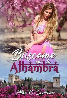 Leer Búscame en la Alhambra - Alba C. Serrano (Online)