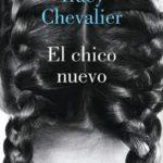 Leer El chico nuevo – Tracy Chevalier (Online)