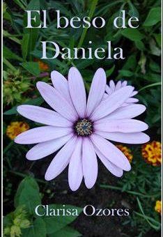 Leer El beso de Daniela - Clarisa Ozores (Online)