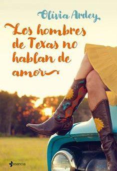 Leer Los hombres de Texas no hablan de amor - Olivia Ardey (Online)